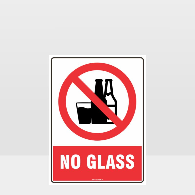 Prohibition No Glass Sign
