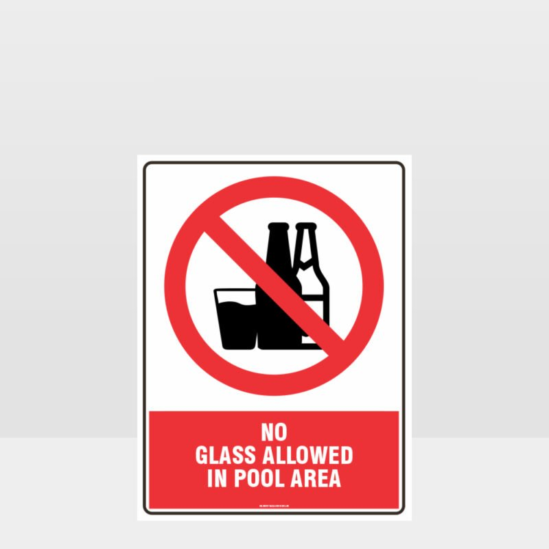 Prohibition No Glass Allowed In Pool Area Sign
