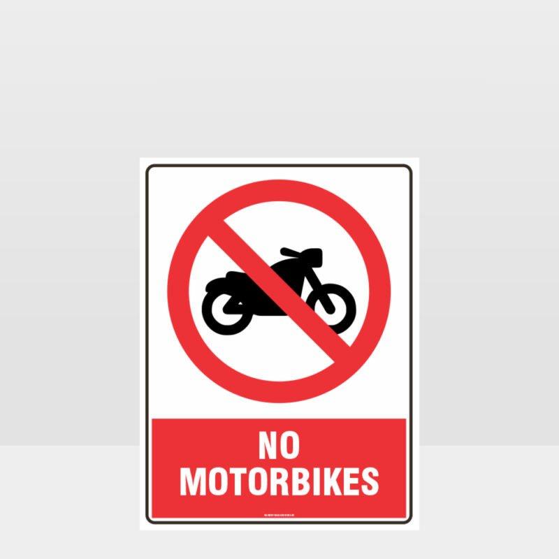 Prohibition No Motorbikes Sign
