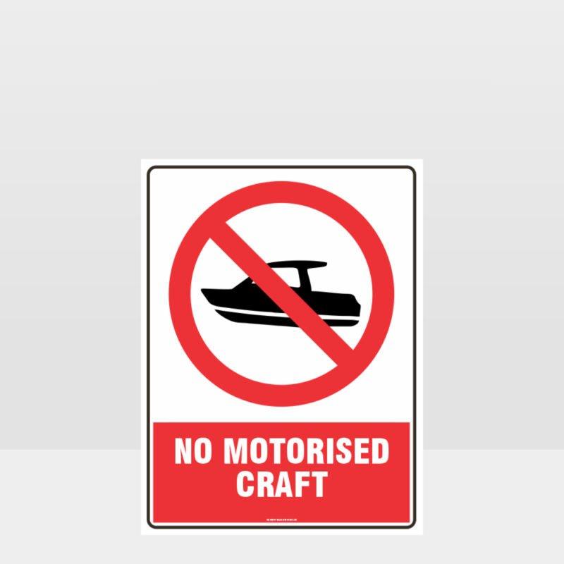 Prohibition No Motorised Craft Sign