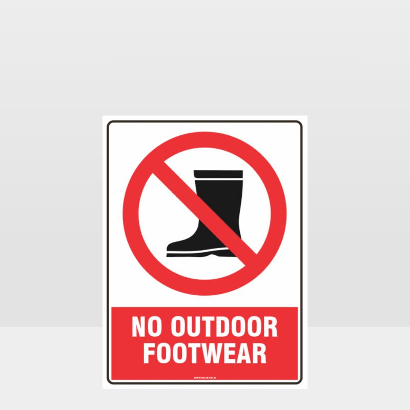 Prohibition No Outdoor Footwear Sign