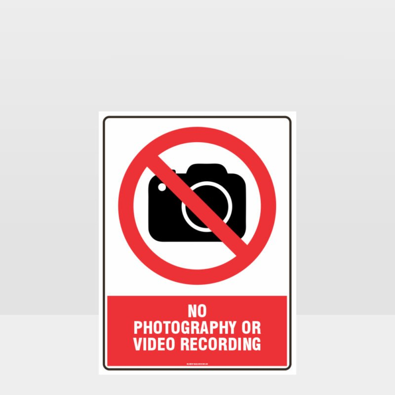 Prohibition No Photography Sign