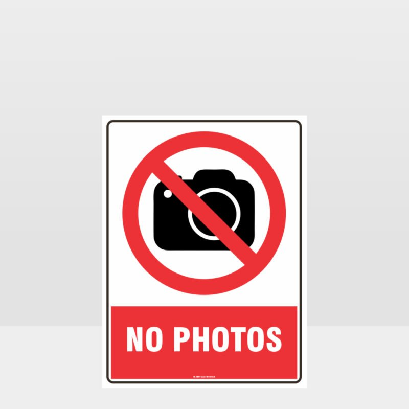 Prohibition No Photos Sign