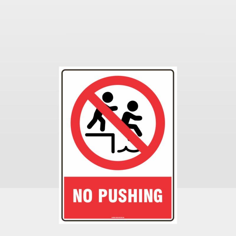 Prohibition No Pushing Sign