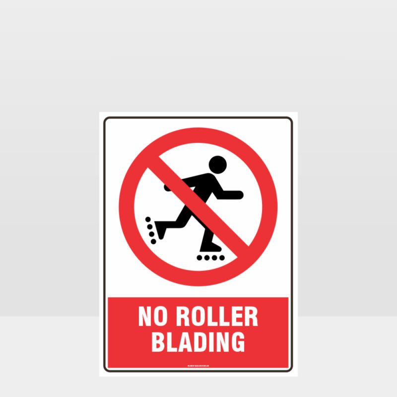 Prohibition No Roller Blading Sign