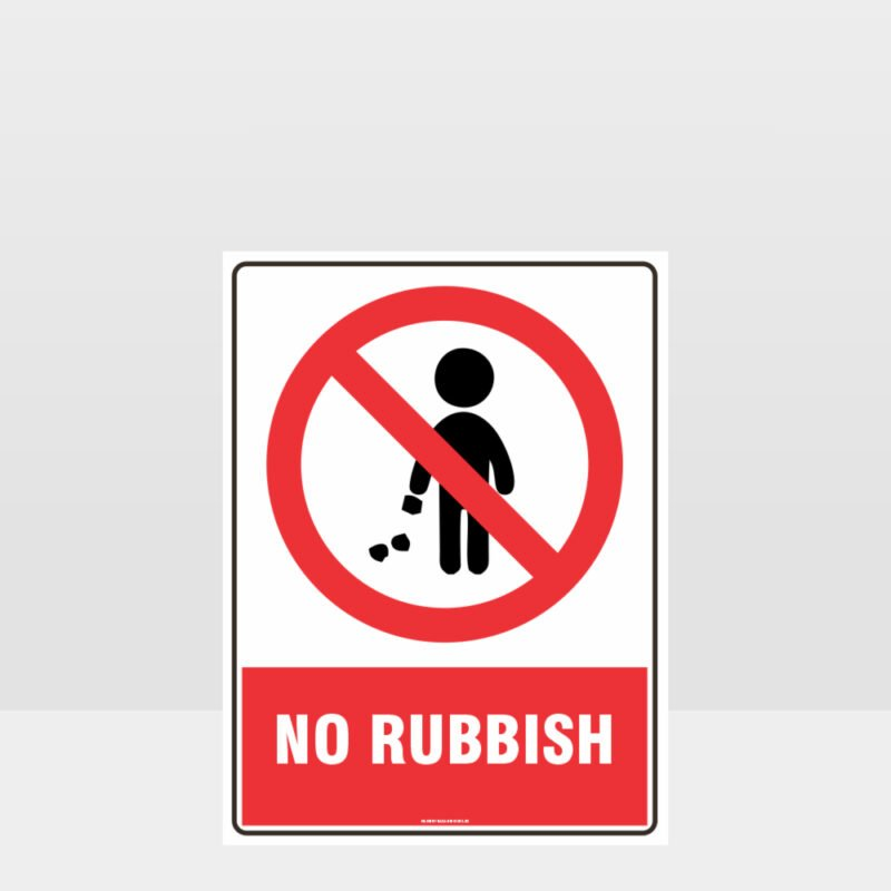 Prohibition No Rubbish Sign