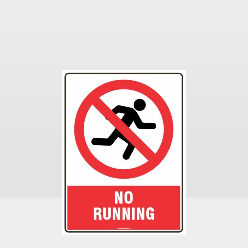 Prohibition No Running Sign