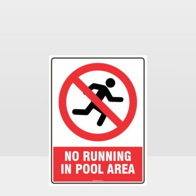 Prohibition No Running In The Pool Area Sign