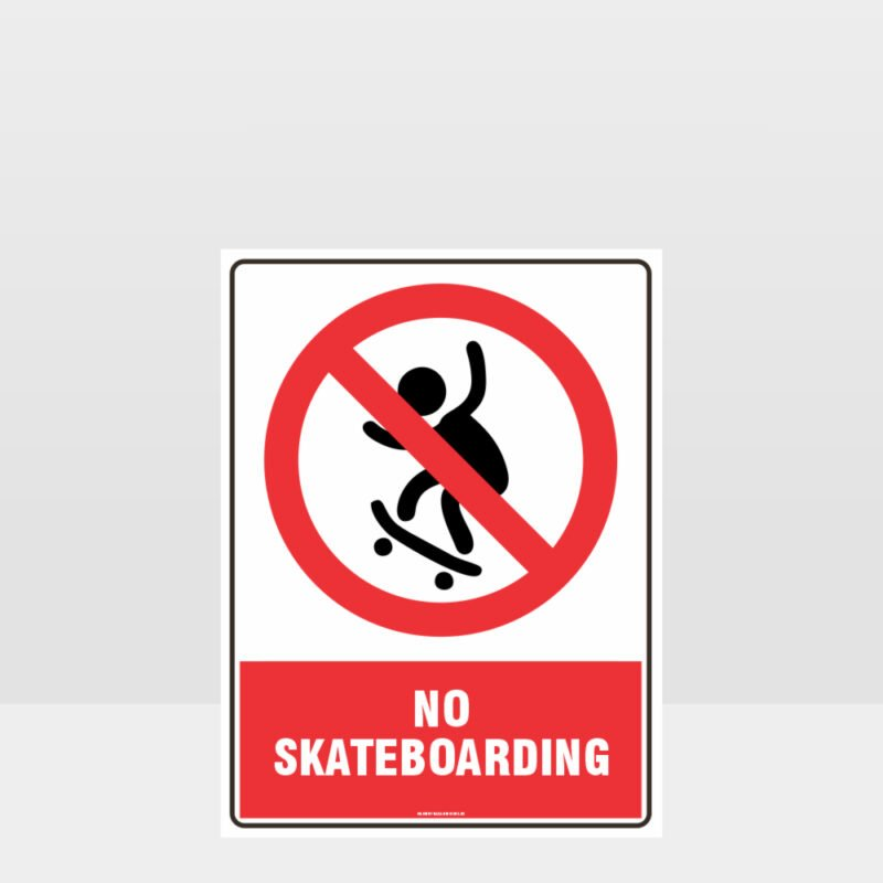 Prohibition No Skateboarding Sign