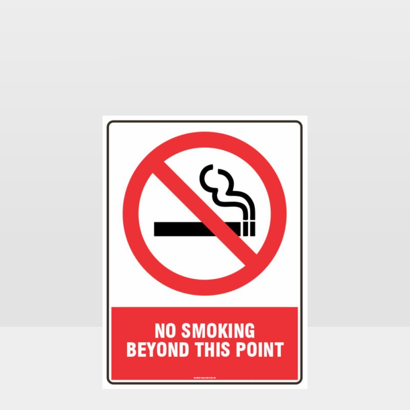 Prohibition No Smoking Beyond This Point Sign