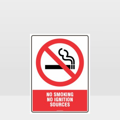 Prohibition No Smoking No Ignition Sources Sign