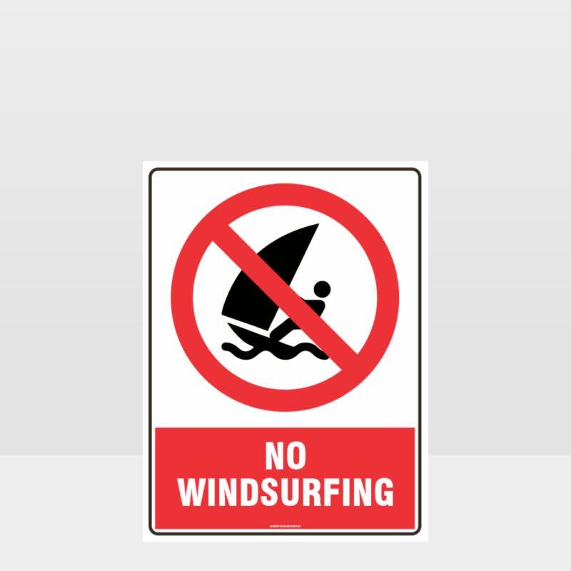Prohibition No Windsurfing Sign