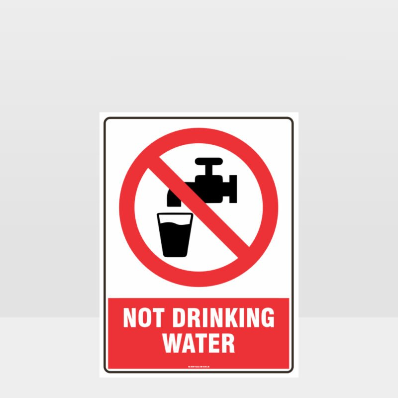 Prohibition Not Drinking Water Sign