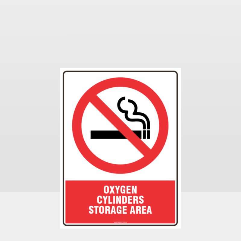Prohibition Oxygen Cylinders Storage Area Sign