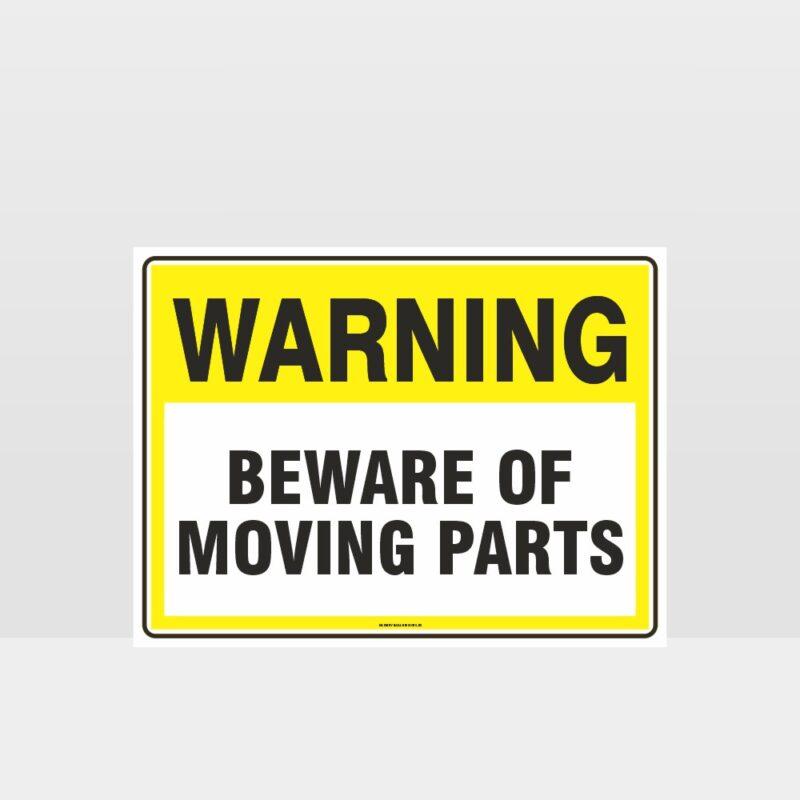 Warning Beware Of Moving Parts Sign