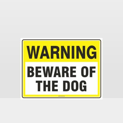 Warning Beware Of The Dog Sign