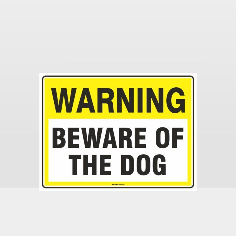 Warning Beware Of The Dog Sign