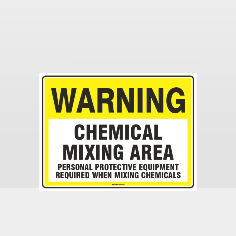 Warning Chemical Mixing Area Sign