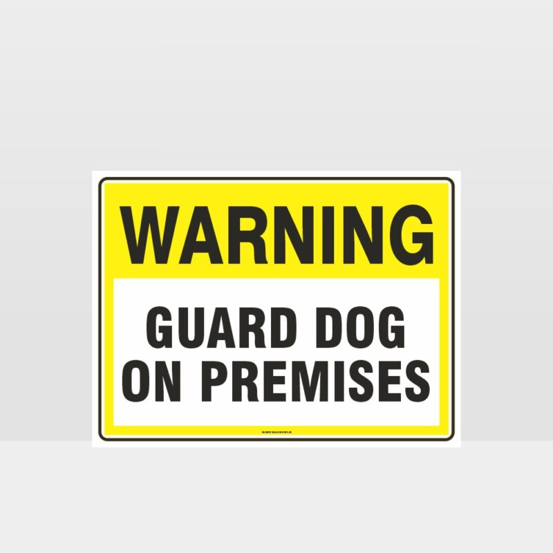 Warning Guard Dog On Premises Sign