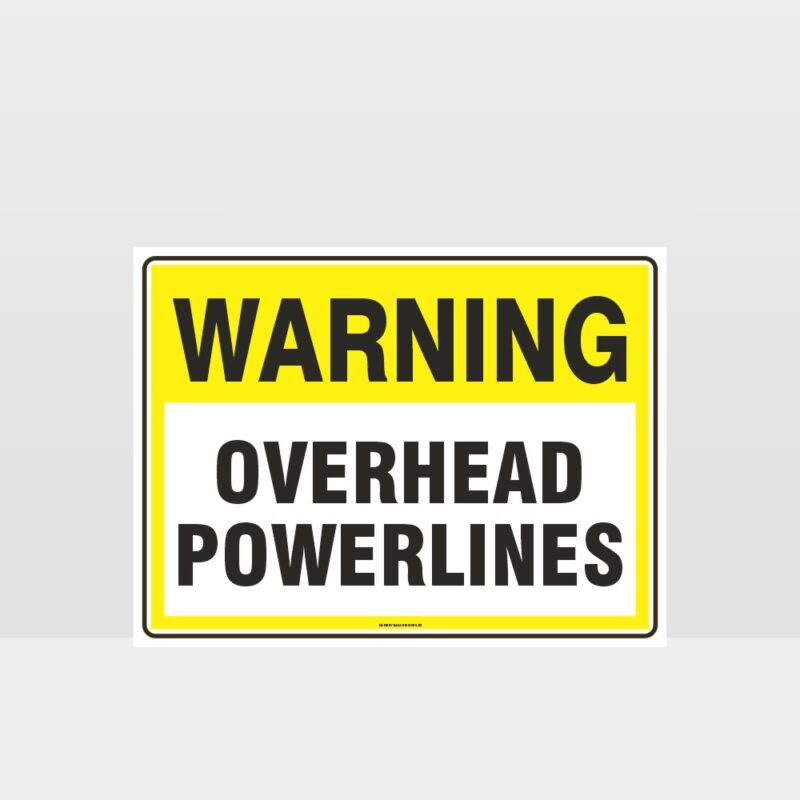 Warning Overhead Powerlines Sign