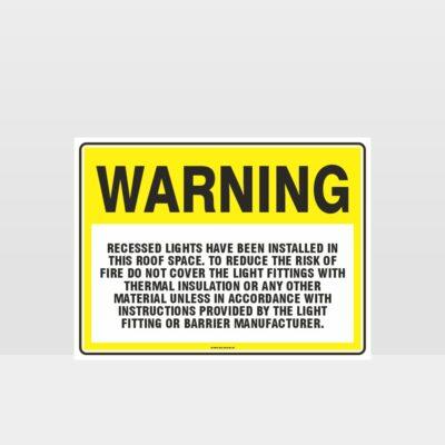 Warning Recessed Lights Sign