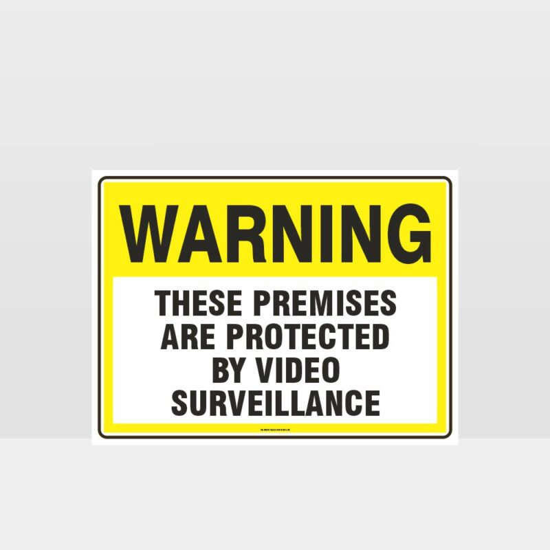 Warning Protected By Video Surveillance Sign