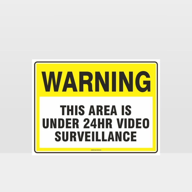 Warning Under 24Hr Video Surveillance Sign