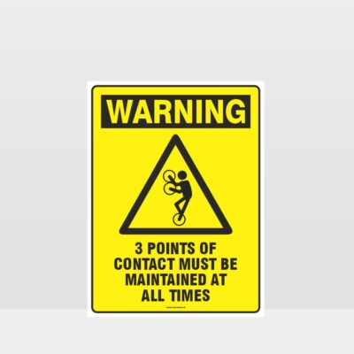 Warning 3 Points Of Contact Sign