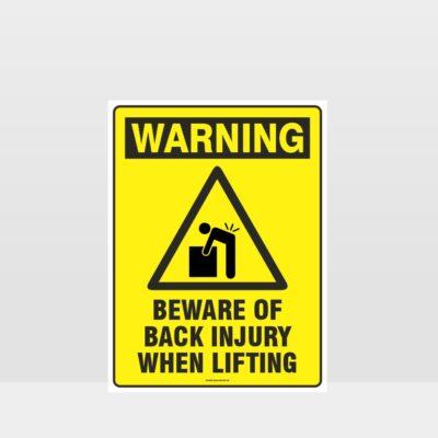 Warning Beware Of Back Injury Sign