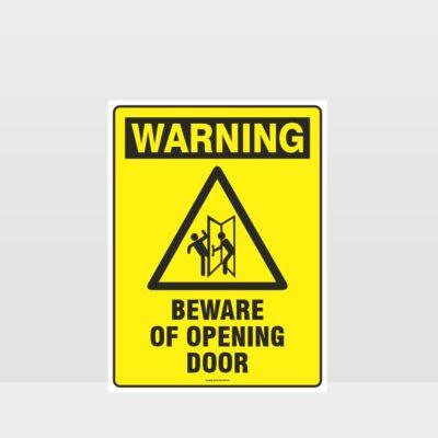 Warning Beware Of Opening Door Sign
