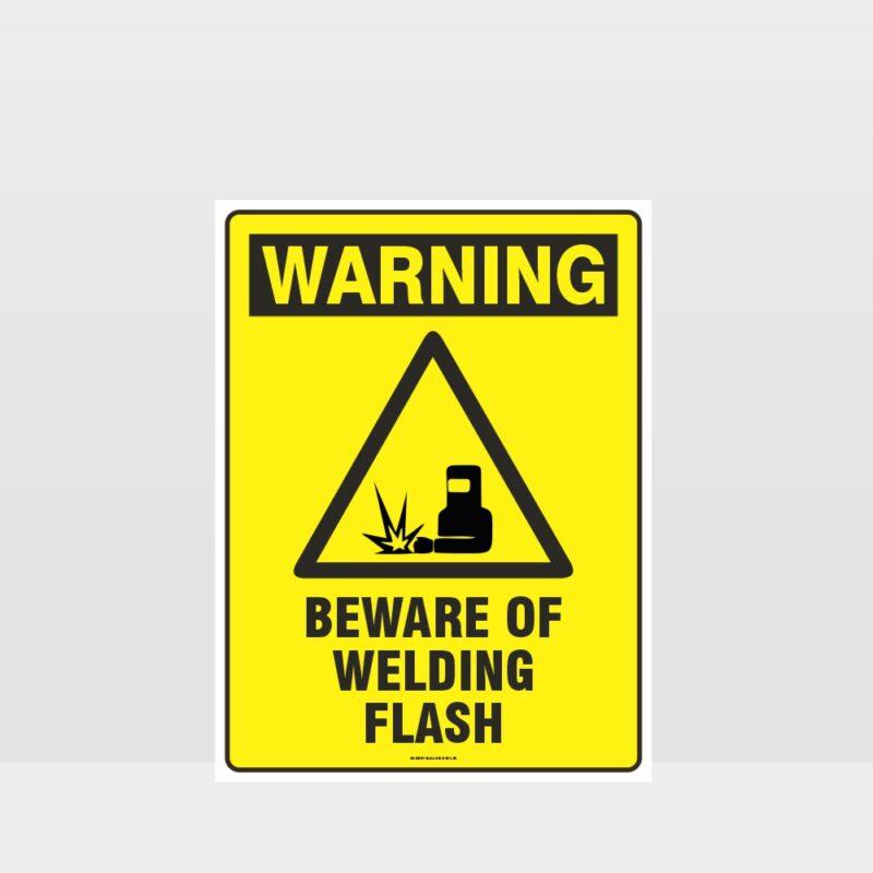Warning Beware Of Welding Flash Sign