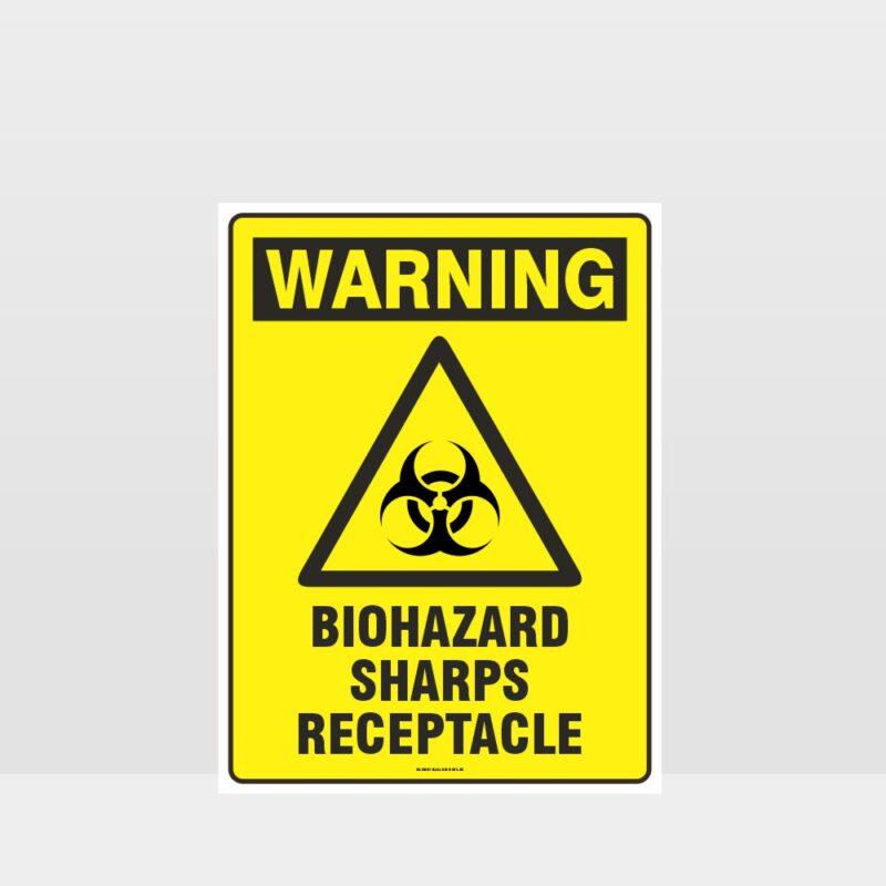 Warning Biohazard Sharps Receptacle Sign