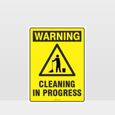 Warning Cleaning In Progress Sign