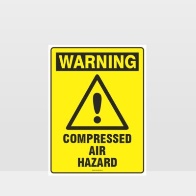 Warning Compressed Air Hazard Sign