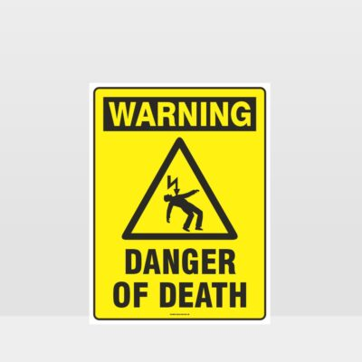 Warning Danger Of Death Sign