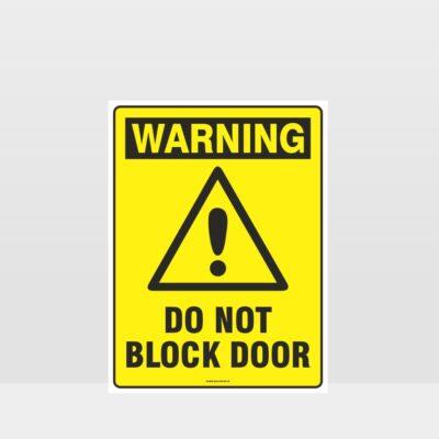 Warning Do Not Block Door Sign