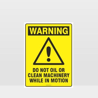 Warning Do Not Oil Sign