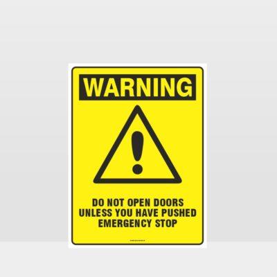 Warning Do Not Open Doors Sign