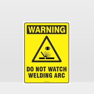 Warning Do Not Watch Sign