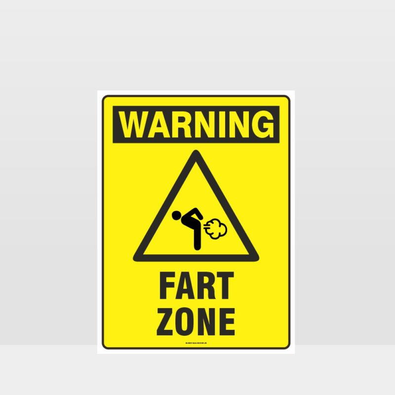Warning Fart Zone Sign