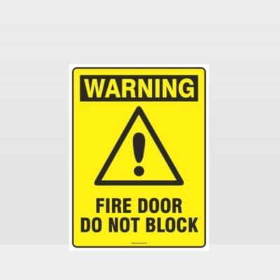 Warning Fire Door Do Not Block Sign