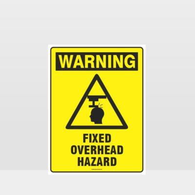Warning Fixed Overhead Hazard Sign