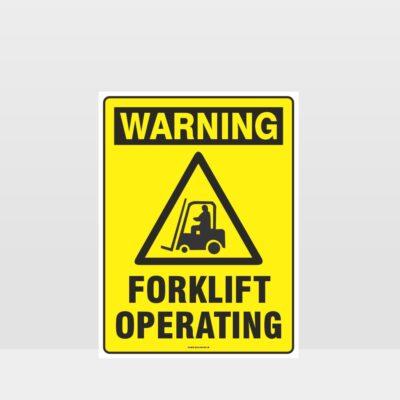 Warning Forklifts Operating Sign