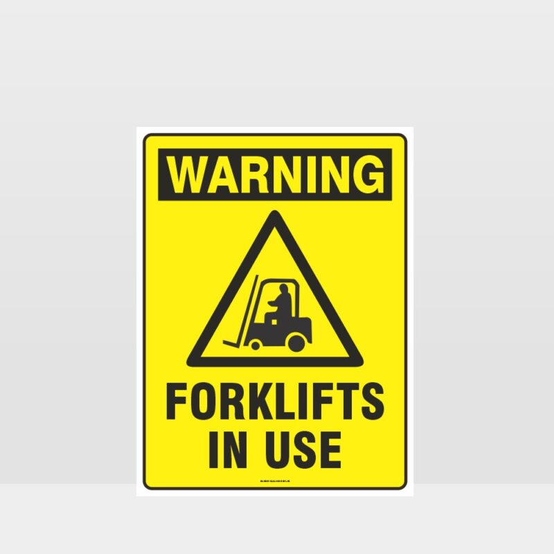 Warning Forklifts In Use Sign