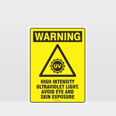 Warning High Intensity UV Light Sign