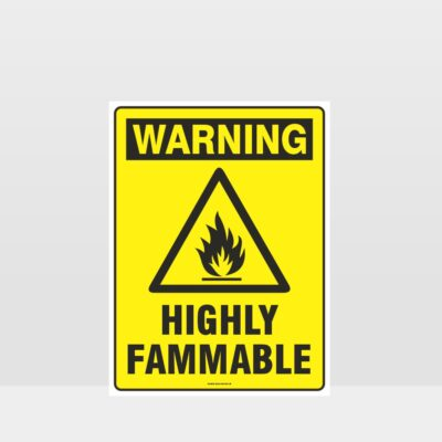 Warning Highly Flammable Sign