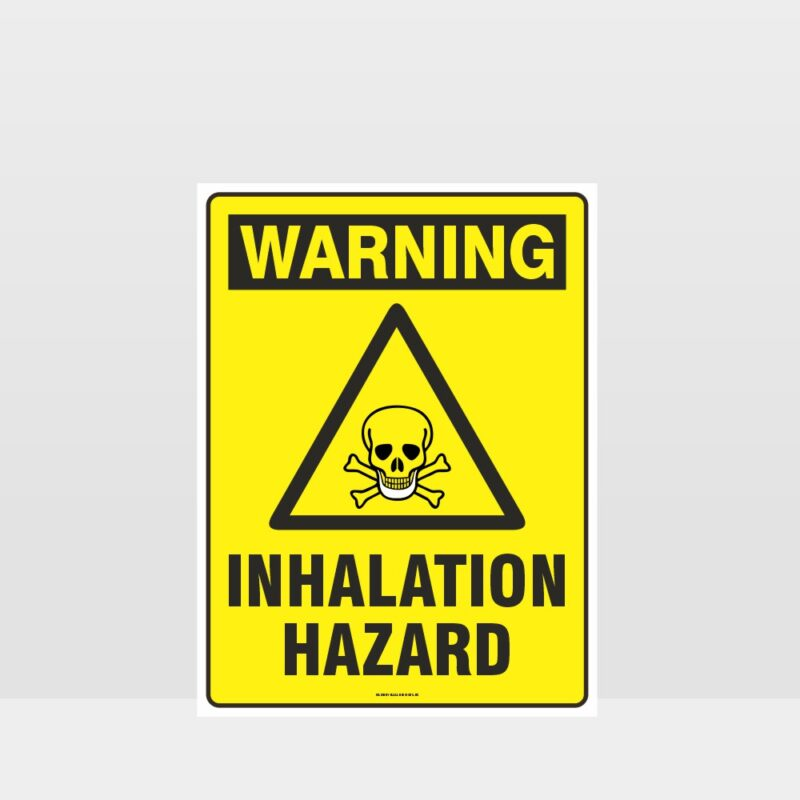 Warning Inhalation Hazard Sign