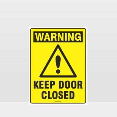Warning Keep Closed Sign