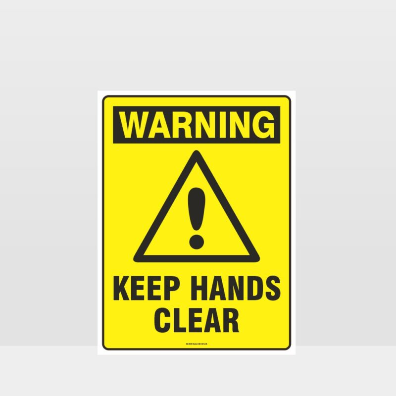 Warning Keep Hands Clear Sign