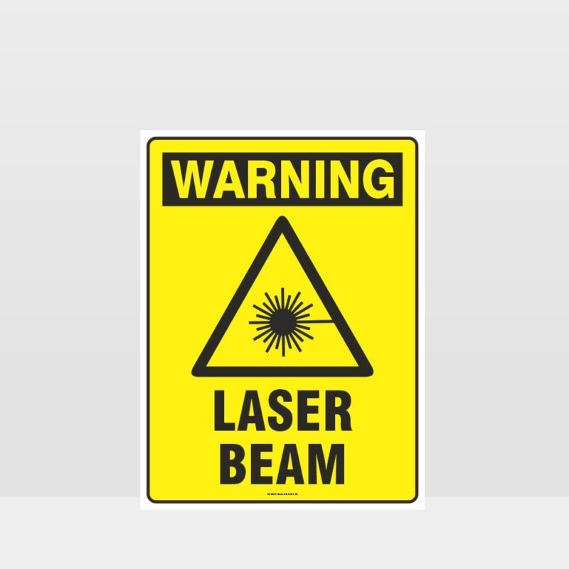 Warning Laser Beam Sign